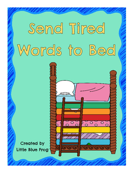 Send Tired Words to Bed
