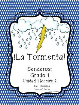 Senderos 1st Grade Unit 1 Lesson 2 La Tormenta