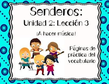 Senderos: Primer Grado: Unidad 2: Lección 3: Práctica del