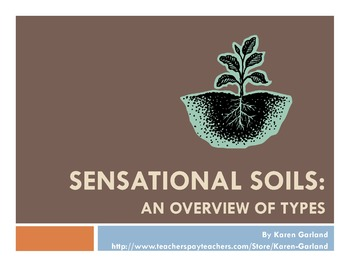 Sensational Soils!  PowerPoint