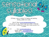 Sensational Syllables! {Lesson/Center for syllable rules &