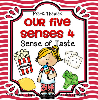 Sense of Taste Centers and Activities for Preschool and Pre-K