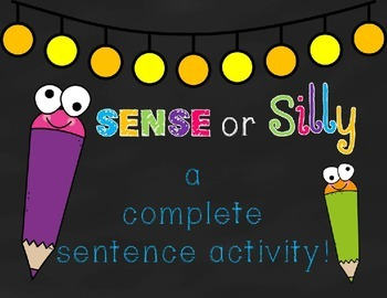 Sense or Silly A Complete Sentence Activity
