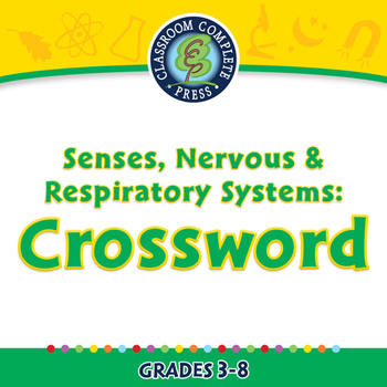 Senses, Nervous & Respiratory Systems: Crossword - PC Gr. 3-8