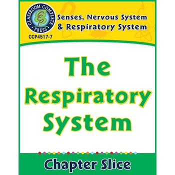 Senses, Nervous & Respiratory Systems: The Respiratory Sys