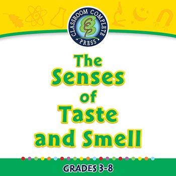 Senses,Nervous & Respiratory Systems: The Senses of Taste