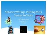 Sensory Writing Using the 5 Senses