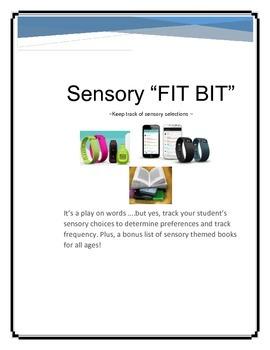 Sensory tracker  & data collector