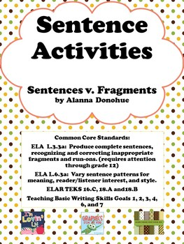 Sentence Activities:  Sentence Vs. Fragments