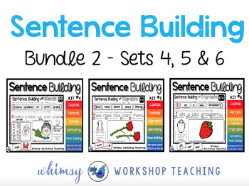 Sentence Builder Full Year Bundle 2 (215 pages) Whimsy Wor