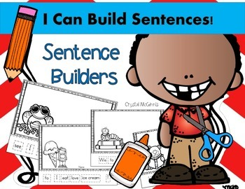 I Can Build Sentences! Sentence Builder Printables for Kin