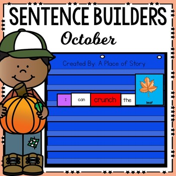 Sentence Builders Pocket Chart Center (October)