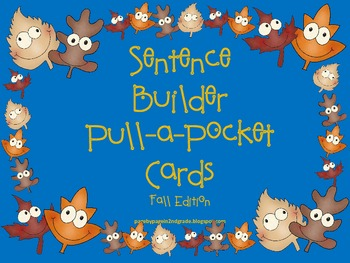 Sentence Builders: Pull-a-Pocket Cards. Fall Edition
