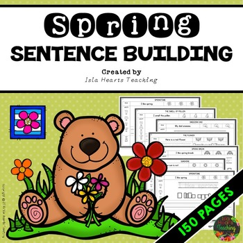 Spring Sentence Building Worksheets (Sentence Building Act