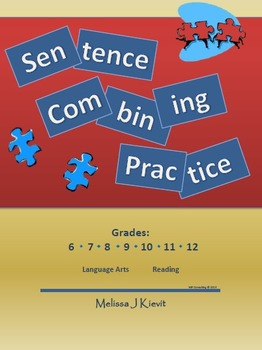 Sentence Combining Sets (Writing Practice) Unit Plan - CC Aligned