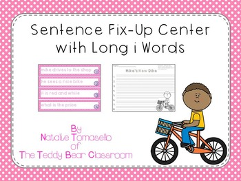 Sentence Fix-Up Center With Long i Words
