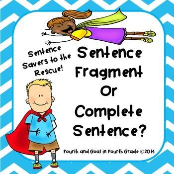 Sentence Fragments or Complete Sentences