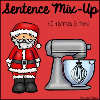 Sentence Mix Up - Christmas