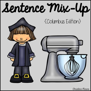 Sentence Mix Up - Columbus Day {FREEBIE}