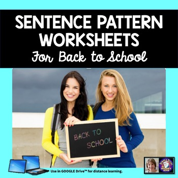 Sentence Patterns Practice for Back to School Google Drive