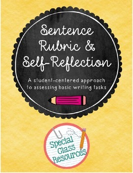 Sentence Rubric and Self-Reflection- Special Education/Autism