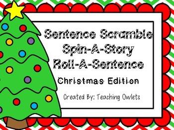 Sentence Scramble, Spin A Story, Roll A Sentence - Christm