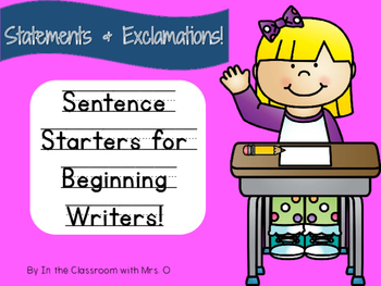Sentence Starters for Beginning Writers