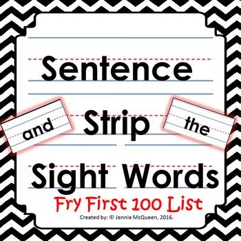 Sentence Strip Sight Words: Fry First 100 List