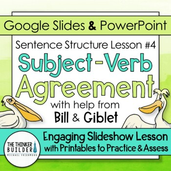Subject - Verb Agreement: Sentence Structure Lesson #4