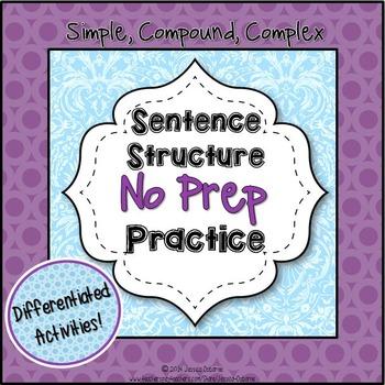 Sentence Structure No Prep Practice for Simple, Compound,