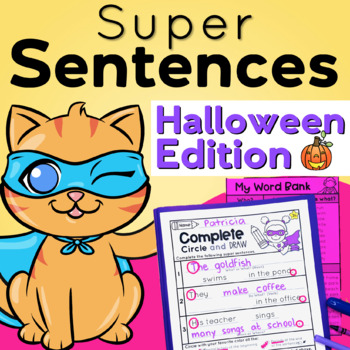 Halloween - Sentence Structure - Writing Super Complete Sentences