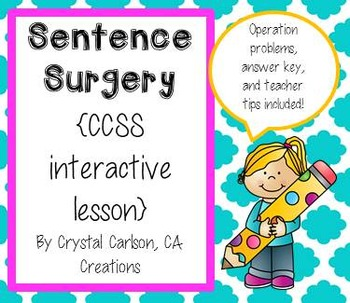 Sentence Surgery {CCSS Interactive Lesson WITH Answer Key