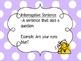 Sentence Types: declarative, interrogative, exclamatory, a