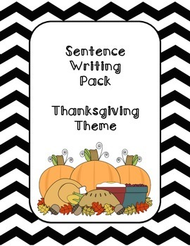 First Grade Sentence Writing Pack- Thanksgiving Theme