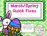 Sentence Writing Quick Fixes - March, Spring, Easter