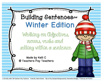Sentence Writing- Winter Edition (Using Adjectives, Nouns,
