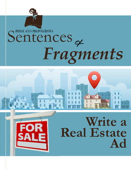 Sentence and Fragment Practice: Write a Real Estate Ad