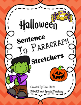 Sentence to Paragraphs Stretchers Halloween Edition