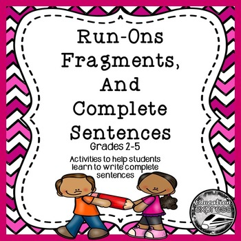 Sentences - Run-on, Fragment, or Complete