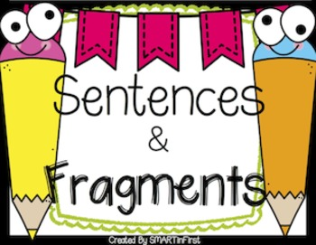 Sentences and Fragments Freebie
