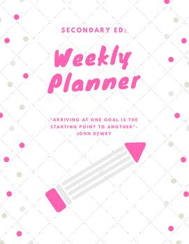 Seondary Ed Weekly Planner
