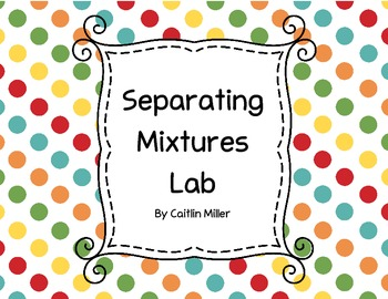 Separating Mixtures Lab