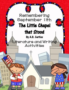 September 11th The Little Chapel that Stood Literature Pam