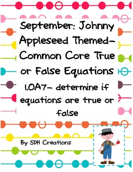 September Johnny Appleseed Themed: Common Core True or Fal