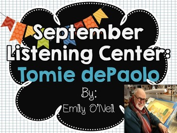 September Listening Center - Author Study: Tomie dePaola