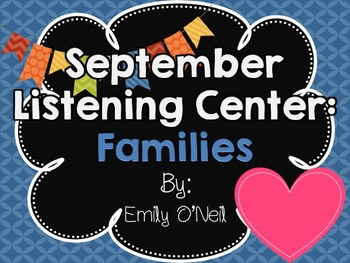 September Listening Center - Families