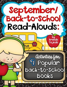 September/Back-to-School Read-Alouds: Comp. Skills and Wri