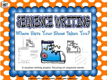 Back to School/Vacation: Sequence Writing: Where Have Your