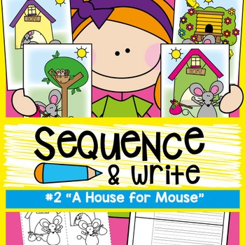 Sequence and Write - A House for Mouse - Visual Text