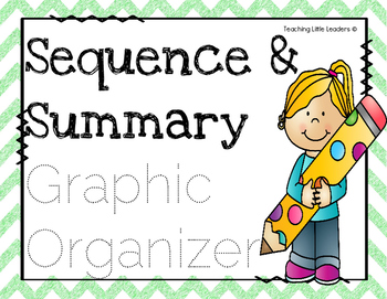Sequence/Summary Graphic Organizer
